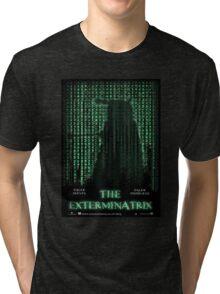 THE EXTERMINATRIX Tri-blend T-Shirt