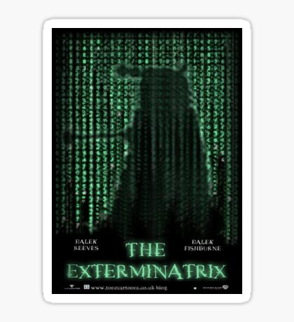 THE EXTERMINATRIX Sticker