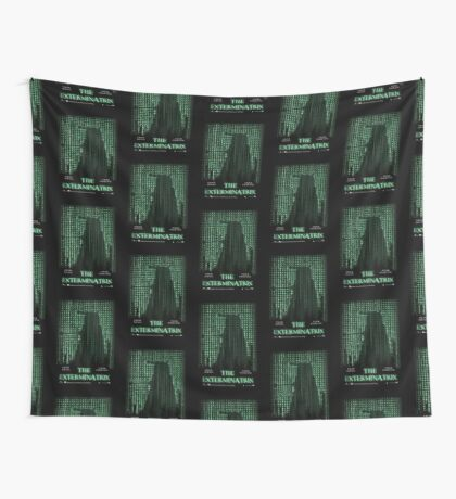 THE EXTERMINATRIX Wall Tapestry