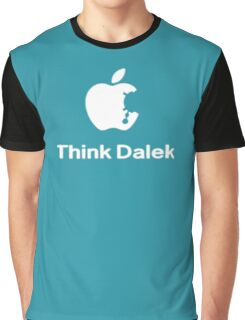 Think Dalek  Graphic T-Shirt