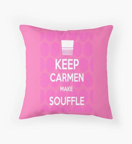 Keep Carmen make Souffle Throw Pillow