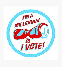 I'm a Millennial And I Vote Photographic Print