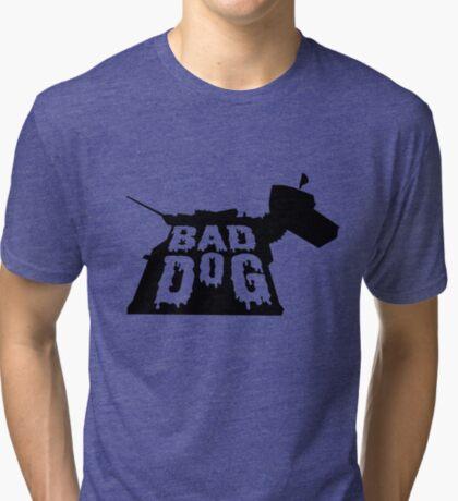 BAD DOG Tri-blend T-Shirt