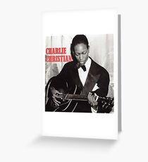 CHARLIE CHRISTIAN - Jazz Guitar Greeting Card