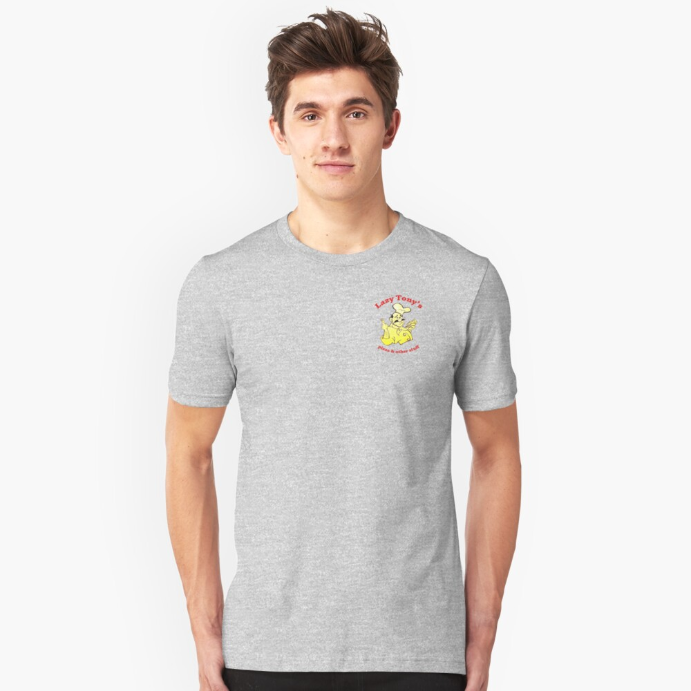 Lazy Tony's Pizza and Other Stuff Unisex T-Shirt Front