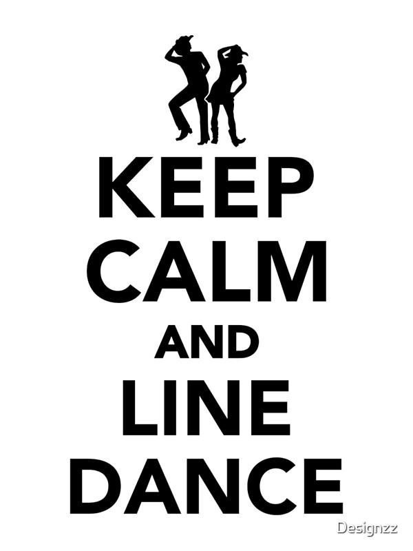 Dream Dance By Line Art Inc : Quot keep calm and line dance art prints by designzz redbubble