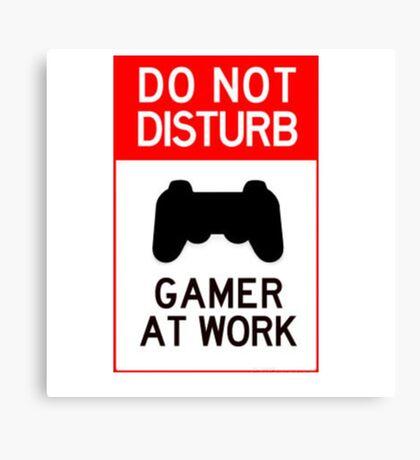 do not disturb gamer at work Canvas Print