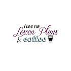 Lesson Plans & Coffee by Elle  C