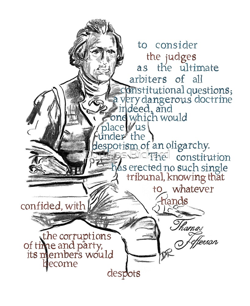 Thomas Jefferson Picture Quote - The Constitution by Douglas Rickard