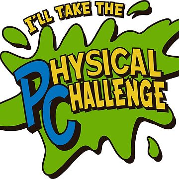 Double Dare - I'll Take The Physical Challenge by ChattanoogaTee