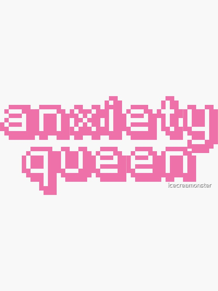 Anxiety Queen 2 de icecreamonster
