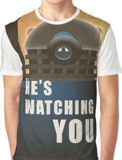 He is Watching You! Graphic T-Shirt
