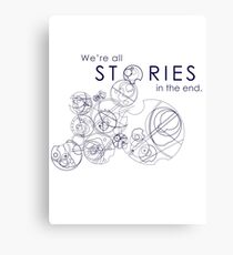 We're Just Stories Canvas Print