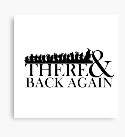 There & Back Again Canvas Print