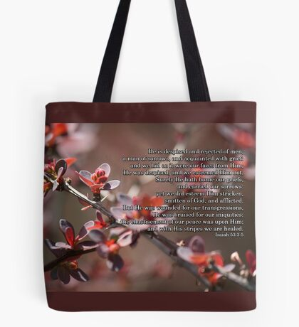with His stripes we are healed. Tote Bag