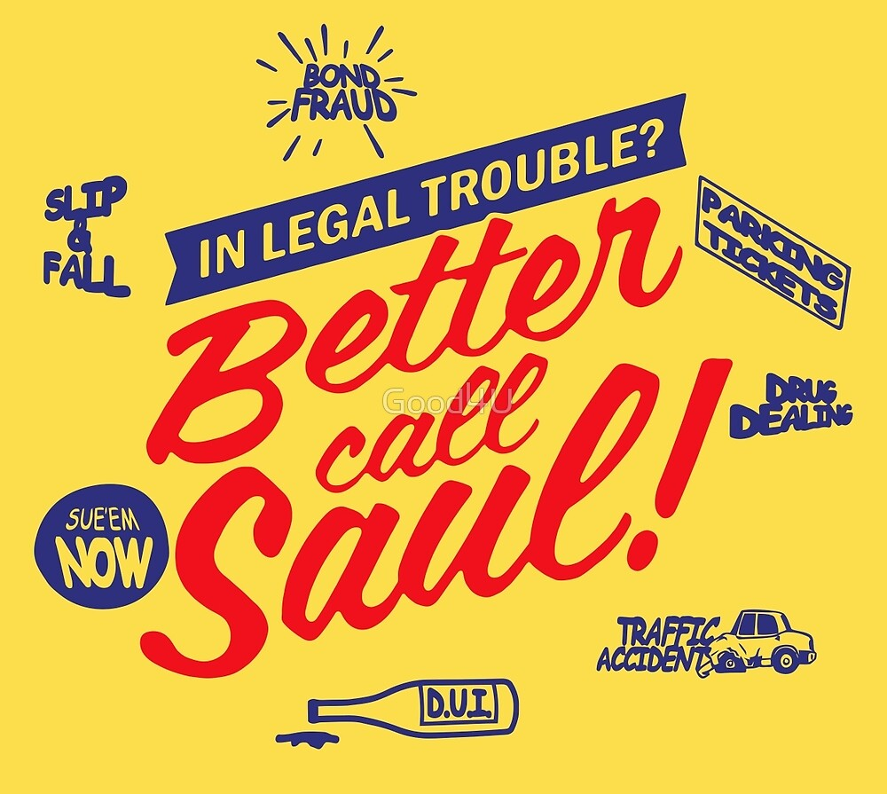 Better call saul by Good4U