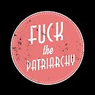Fuck The Patriarchy Feminist Sticker by feministshirts