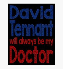 Dr. David Tennant Photographic Print