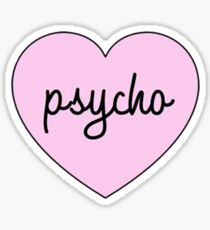 Heart Psycho Sticker
