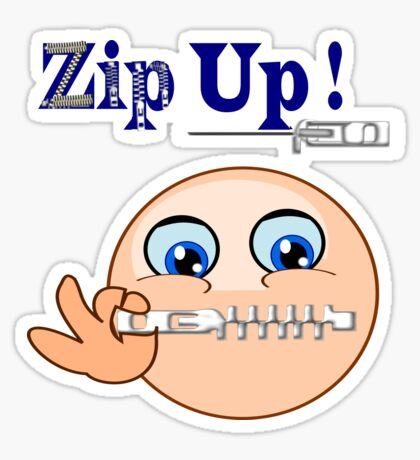 Zip Up ! (7797 Views) Sticker