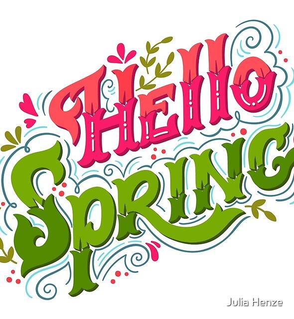 Hallo Frühling von Julia Henze