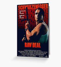 Arnold Schwarzenegger - Raw Deal Polar Greeting Card