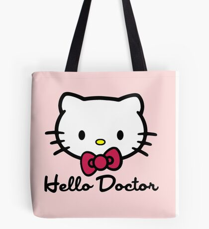 Hello Doctor Tote Bag