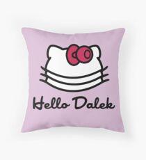 Hello Dalek Throw Pillow