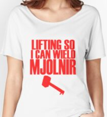 Lifting to Wield Mjolnir Women's Relaxed Fit T-Shirt