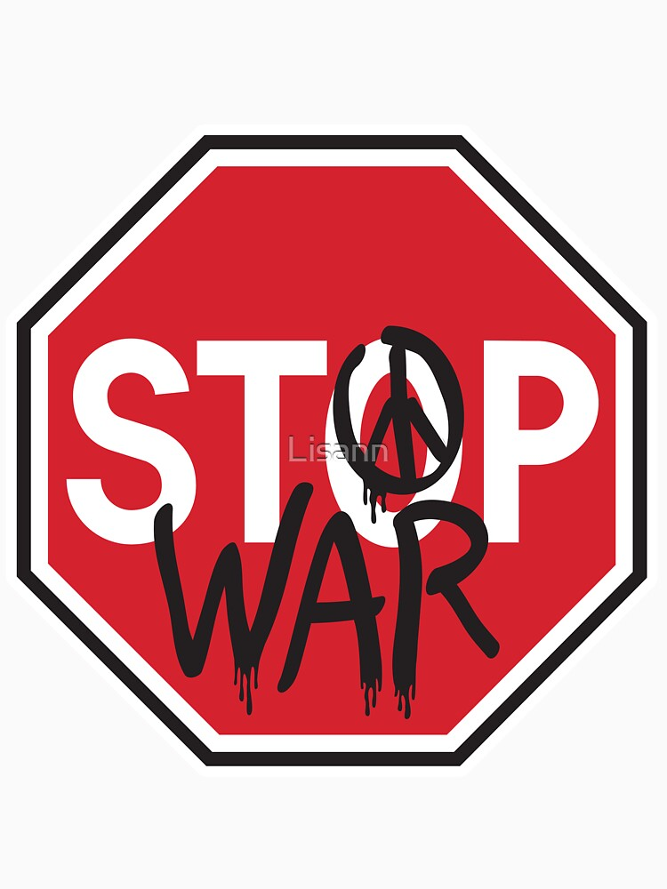 Stop War by Lisann