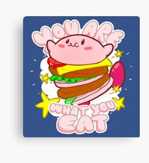 You are what you eat! Canvas Print