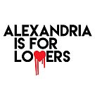Alexandria is for Lovers by fishbiscuit
