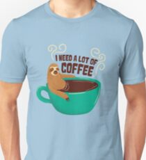 need a lot of coffee T-Shirt