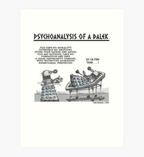 PSYCHOANALYSIS OF A DALEK Art Print