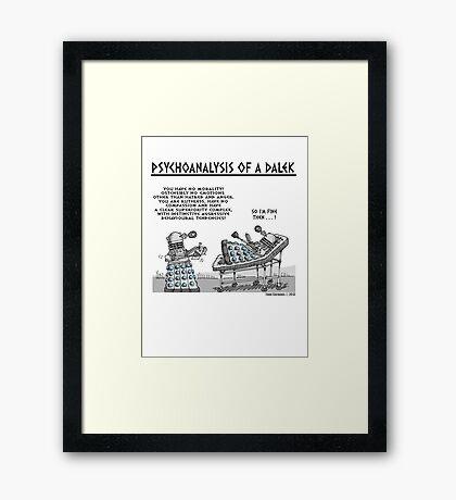 PSYCHOANALYSIS OF A DALEK Framed Print