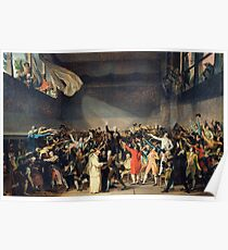 Tennis Court Oath -  Jacques Louis David - French Revolution - 1794 Poster
