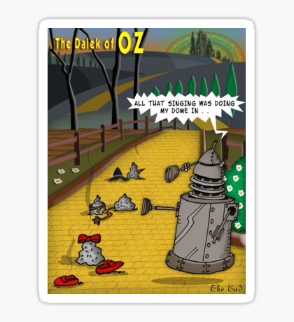 The Dalek Of OZ Sticker