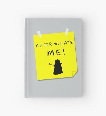EXTERMINATE ME Hardcover Journal