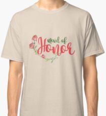 Maid of Honor  Classic T-Shirt