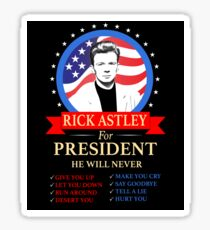 Rick Astley For President Sticker