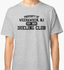 Property of Weehawken NJ Dueling Club Classic T-Shirt