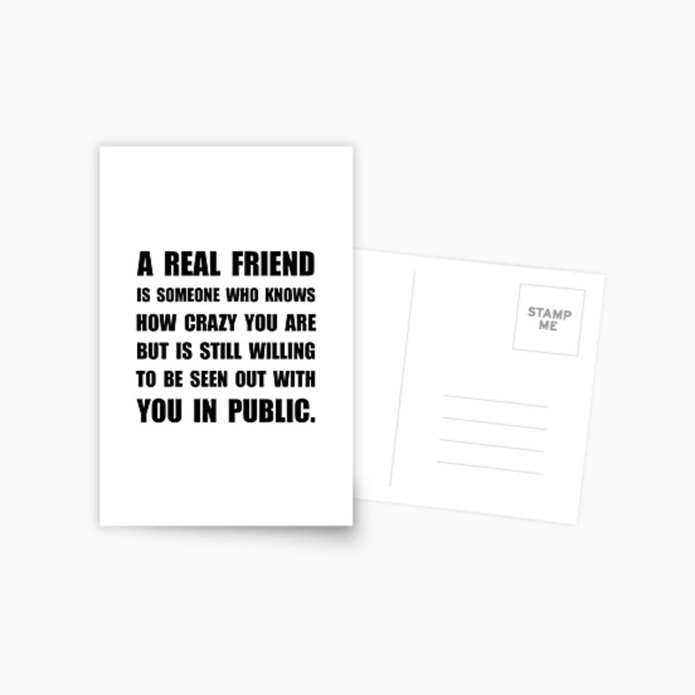 Wirklicher Freund verrückt Postkarte