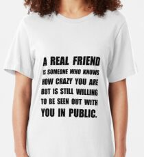 Real Friend Crazy Slim Fit T-Shirt
