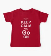 KEEP CALM AND Go ON - White on Red Design for Go Programmers Baby Tee