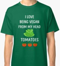 I Love Being Vegan Funny Veganism Classic T-Shirt