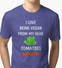 I Love Being Vegan Funny Veganism Tri-blend T-Shirt