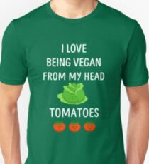 I Love Being Vegan Funny Veganism Unisex T-Shirt