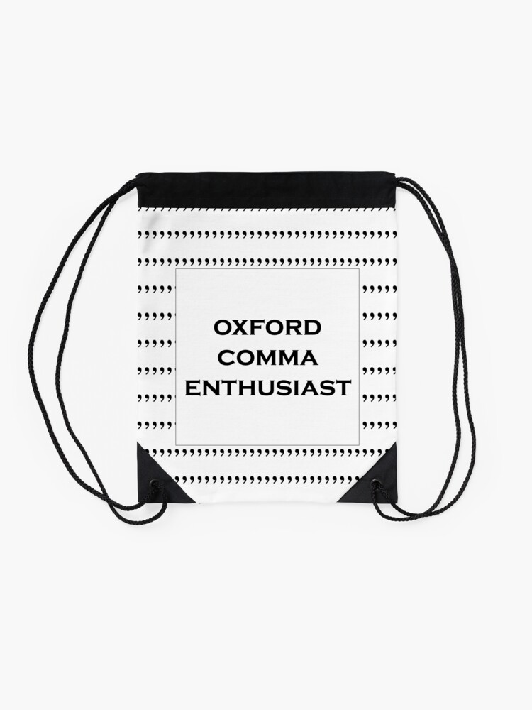 Alternate view of The Oxford Comma Enthusiast Drawstring Bag