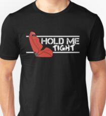 Red SR3 Recaro - HOLD ME TIGHT! (White) Unisex T-Shirt