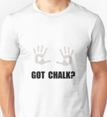 Got Chalk Unisex T-Shirt